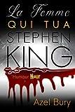 La Femme qui tua Stephen King