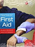 Heartsaver First Aid Student Workbook, Aha, 1616690186