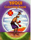 Yaqui Coloring Book, Stan Padilla, 1570670684