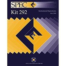 SPEC Kit 292: Institutional Repositories