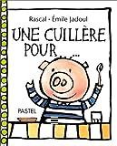 """Afficher """"Une cuillère pour..."""""""