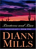 Lanterns and Lace (Texas Legacy Series #2) (Truly Yours Romance Club #3)