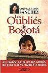 Les Oubliés de Bogota par Sanchez