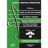 Toutes les clés pour explorer la musique classique, tome 3 : La Musique instrumentale (avec 3 CD audio)