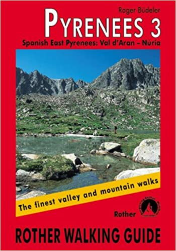 Book Pyrenees 3 - Spanish East Pyrenees: Val d Aran Núria. Rother Walking Guide