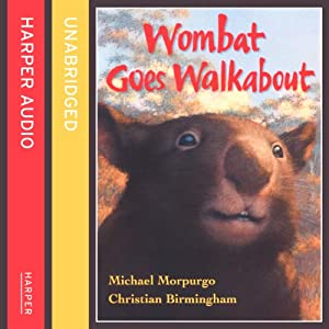 Wombat Goes Walkabout Hörbuch