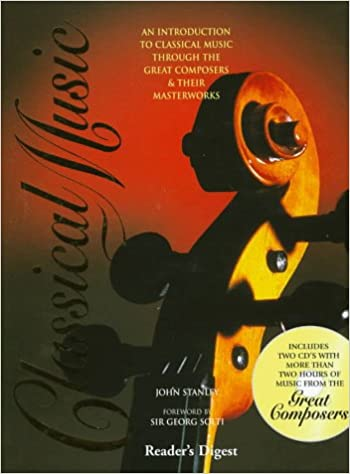 Classical Music: John Stanley: 9780895779472: Amazon com: Books