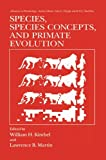 Species, Species Concepts and Primate Evolution, , 1489937471