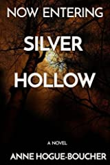 Now Entering Silver Hollow: A Novel Paperback