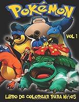 Pokemon Libro De Colorear Para Niños Volume 1: