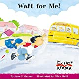 img - for Wait for Me! (My First Reader (Paperback)) book / textbook / text book