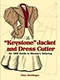 "The ""Keystone"" Jacket and Dress Cutter: An 1895 Guide to Women's Tailoring (Dover Fashion and Costumes)"