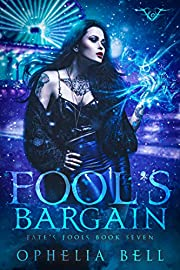 Fool's Bargain (Fate's Fools Book 7)