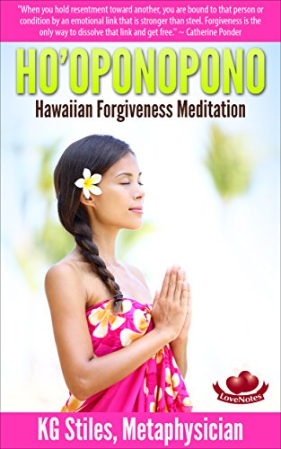 HOOPONOPONO HAWAIIAN FORGIVENESS MEDITATION Manifesting ebook