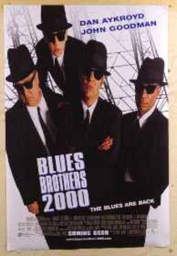 Blues Brothers 2000 John Goodman Dan Akroyd Poster
