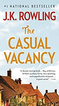 The Casual Vacancy by [Rowling, J.K.]