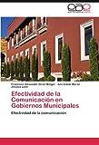 Efectividad de la Comunicación en Gobiernos Municipales, Francisco Alexander Girón Melgar and Ana Estela Morán, 3845494409