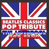 Beatles Classics - Pop Tribute