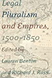 img - for Legal Pluralism and Empires, 1500-1850 book / textbook / text book