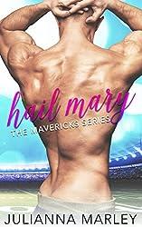 Hail Mary (The Mavericks Series)