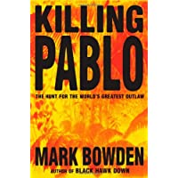 Killing Pablo: Hunt for Pablo the World's Greatest Outlaw