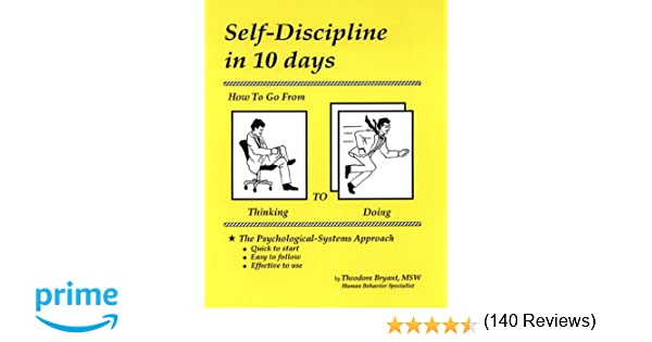 Self-Discipline in 10 days: How To Go From Thinking to Doing ...