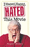 Image of I Hated, Hated, Hated This Movie