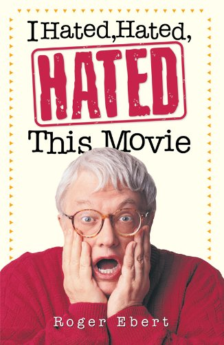 - I Hated, Hated, Hated This Movie