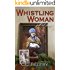 Whistling Woman (Appalachian Journey Book 1)