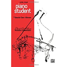 Piano Student: Level 4 (David Carr Glover Piano Library)