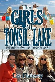 The Girls of Tonsil Lake by [Flaherty, Liz]