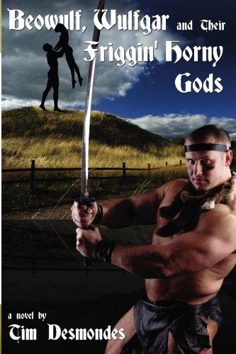 Beowulf, Wulfgar and Their Friggin' Horny Gods