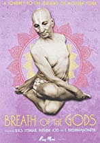 Breath of the Gods  Directed by Jan Schmidt-Garre