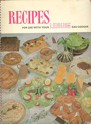 Recipes for use with your Leisure Gas Cooker