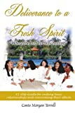 Deliverance to a Fresh Spirit, Conte Morgan Terrell, 1418414492