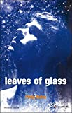 Leaves of Glass (Modern Plays)
