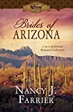 img - for Brides of Arizona: 3-in-1 Historical Romance Collection (50 States of Love) book / textbook / text book