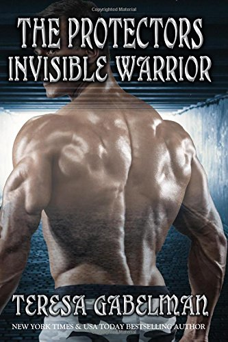 Invisible Warrior (The Protectors Series) (Volume 11)