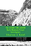 The SECOND TIME AROUND Rocky Mountain Private Investigators, Sharon Kent, 1492974919