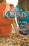 Les O'Hurleys, tome 1 : La saga des O'Hurley (1 et 2) par Roberts