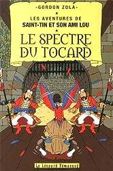 Les aventures de Saint-Tin et son ami Lou, Tome 20 : Le spectre du tocard