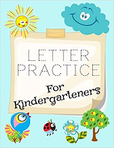 Amazon com: Letter Practice For Kindergarteners: Letter Tracing