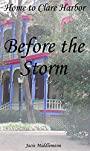 Before the Storm (Home to Clare Harbor Book 1)