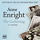 The Gathering Audiobook by Anne Enright Narrated by Fiona Shaw