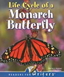 Life Cycle of A Monarch Butterfly, Jennifer Gillis, 1595152709