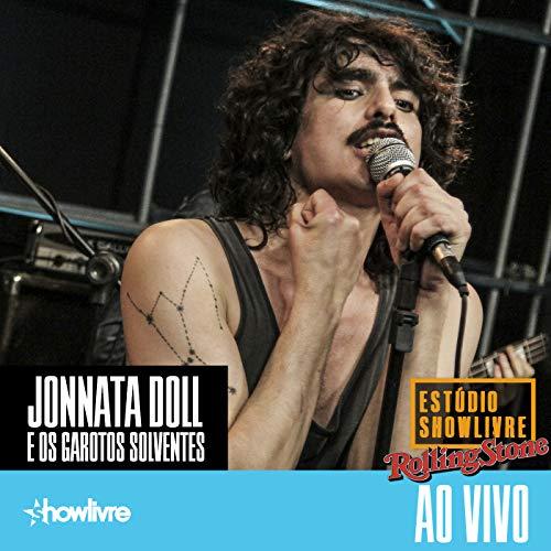 jonnata-doll-e-os-garotos-solventes-no-estdio-showlivre-por-rolling-stone-ao-vivo