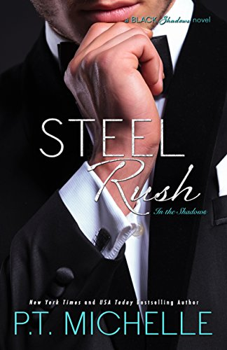 (Steel Rush: A Billionaire SEAL Story, Book 5 (In the)