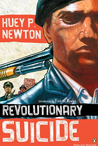 (Revolutionary Suicide: (Penguin Classics Deluxe Edition))
