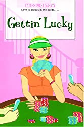 Gettin' Lucky (The Romantic Comedies)