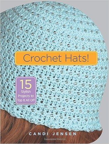 Crochet Hats Candi Jensen 9781580176323 Amazon Books